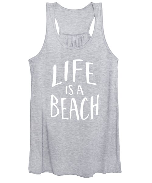 Life Is A Beach White Ink Tee Women's Tank Top