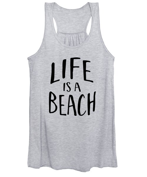 Life Is A Beach Words Black Ink Tee Women's Tank Top
