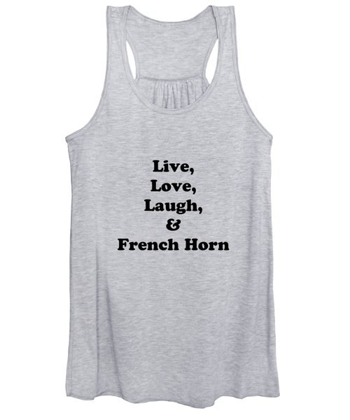 Live Love Laugh And French Horn 5601.02 Women's Tank Top