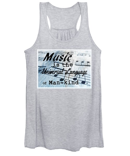 Music Is The Universal Language Of Man-kind Women's Tank Top