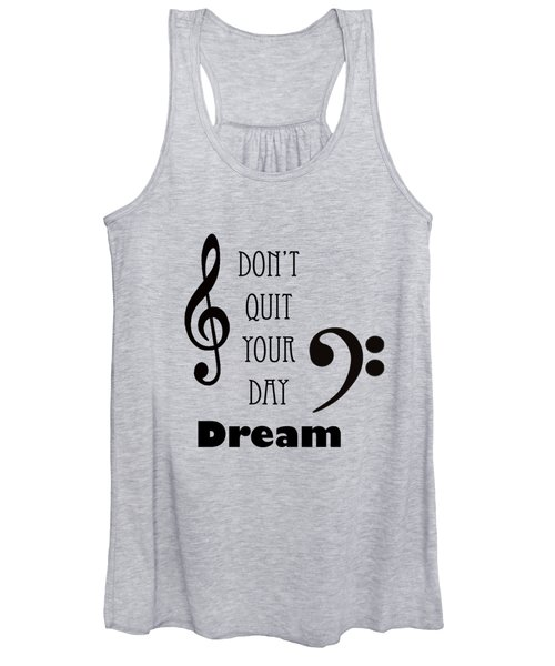 Music Photograph Dont Quit Your Day Dreams 5241.01 Women's Tank Top