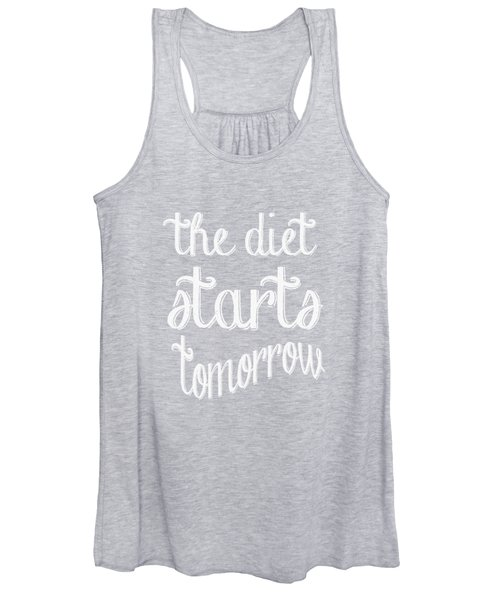 The Diet Starts Tomorrow Tee Women's Tank Top