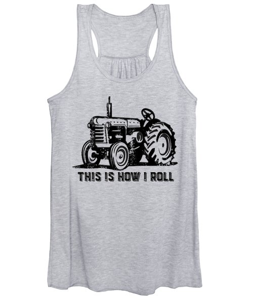 This Is How I Roll Tee Women's Tank Top