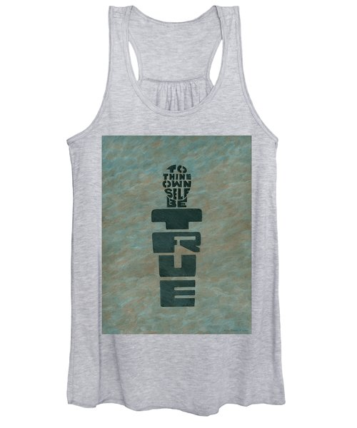 To Thine Own Self... Women's Tank Top