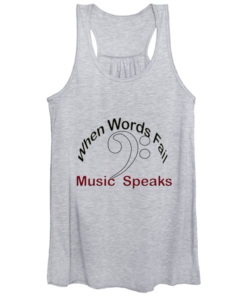 When Words Fail Music Speaks Women's Tank Top