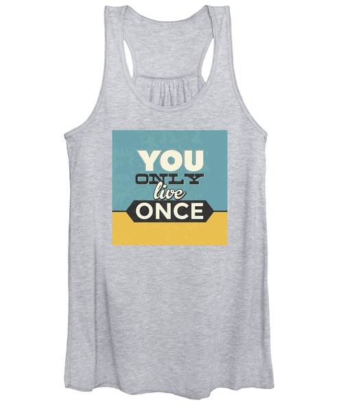 You Only Live Once Women's Tank Top