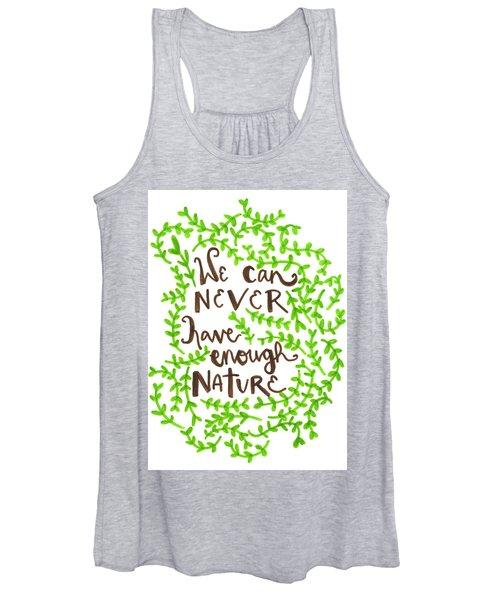 Never Enough Nature Women's Tank Top