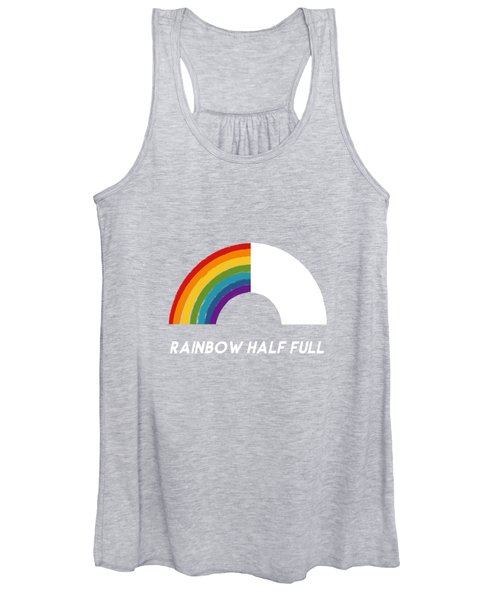 Rainbow Half Full- Art By Linda Woods Women's Tank Top