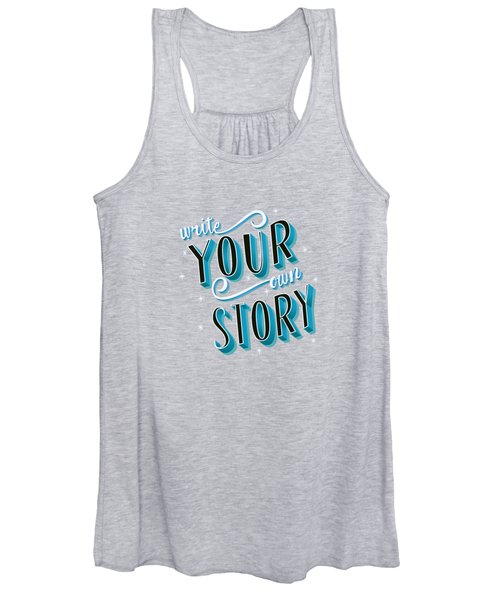 Write Your Own Story Women's Tank Top
