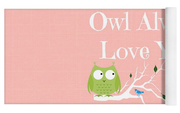 Owl Always Love You Yoga Mat
