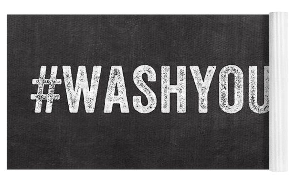 Wash Your Hands Yoga Mat
