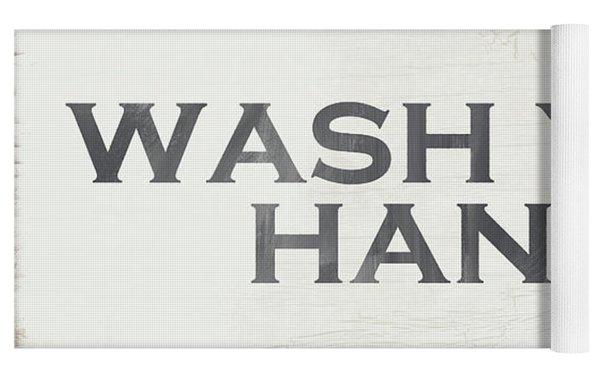 Wash Your Hands Modern Farm Sign- Art By Linda Woods Yoga Mat