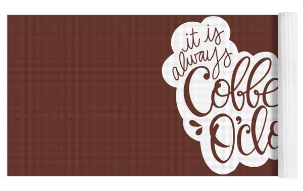 Coffee O'clock Yoga Mat by Nancy Ingersoll