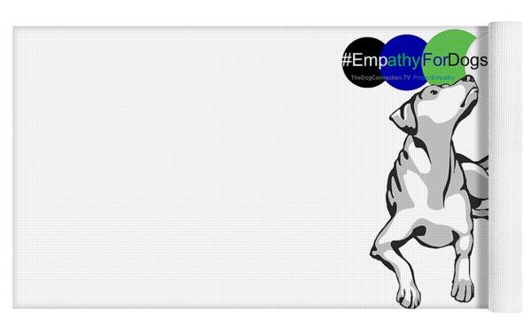 Empathy For Dogs Yoga Mat by Kathy Tarochione
