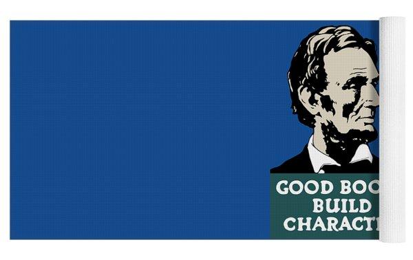 Good Books Build Character - President Lincoln Yoga Mat