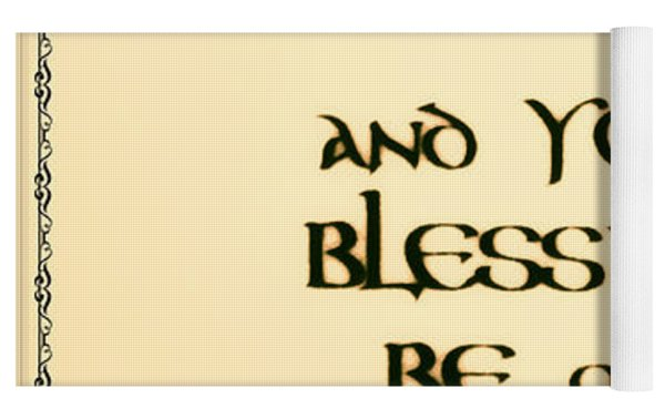 Irish Blessing Yoga Mat by Bill Cannon