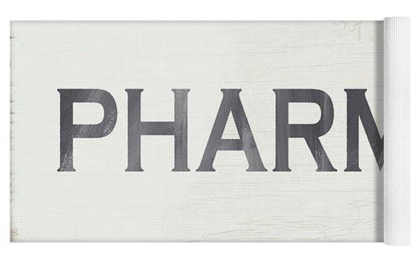 Pharmacy Sign- Art By Linda Woods Yoga Mat
