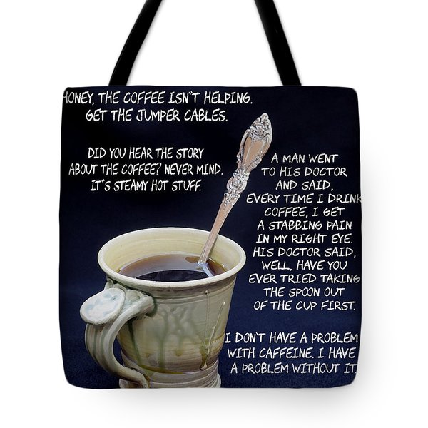 Coffee Humor Tote Bag