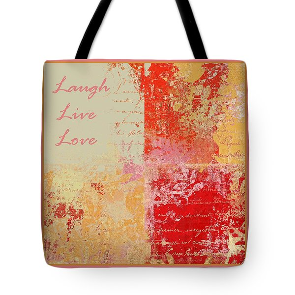 Feuilleton De Nature - Laugh Live Love - 01efr01 Tote Bag by Variance Collections