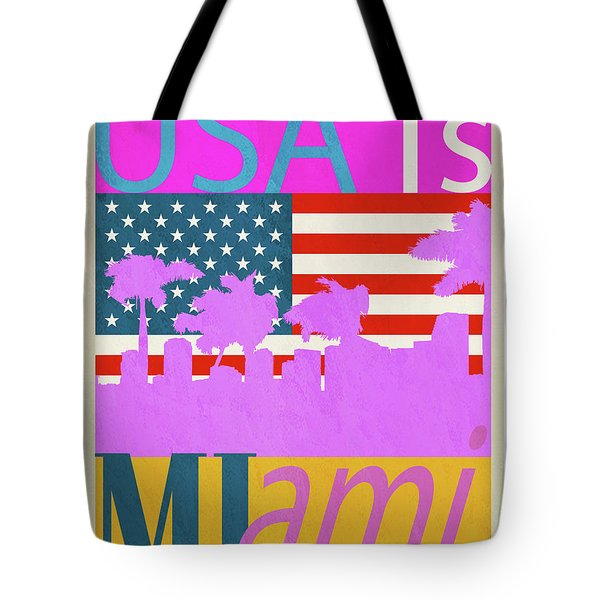 Usa Is Miami Tote Bag
