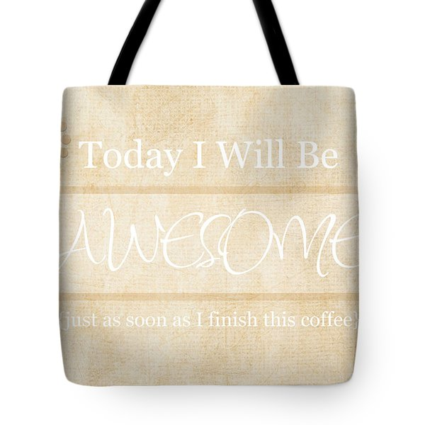 Awesome After Coffee Tote Bag
