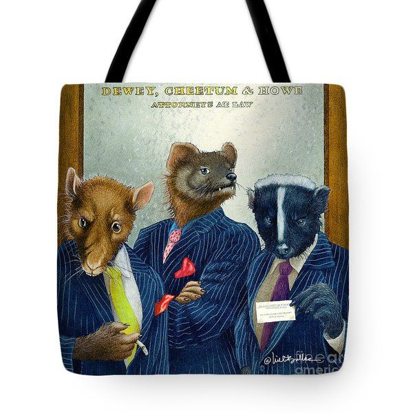 Dewey Cheetum And Howe... Tote Bag