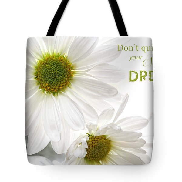 Dreams With Message Tote Bag