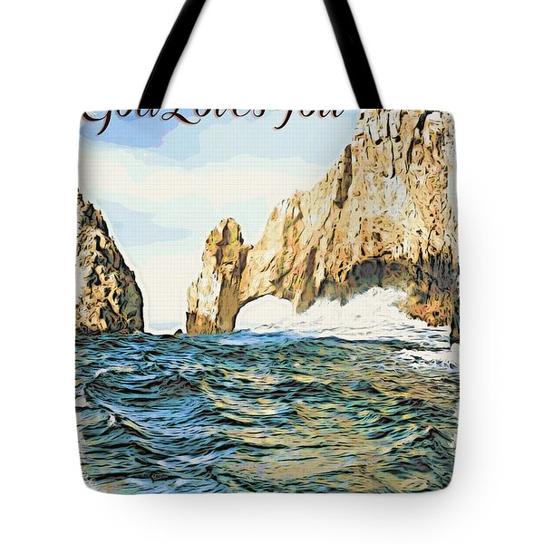 Tote Bag featuring the photograph God Loves You by Beauty For God