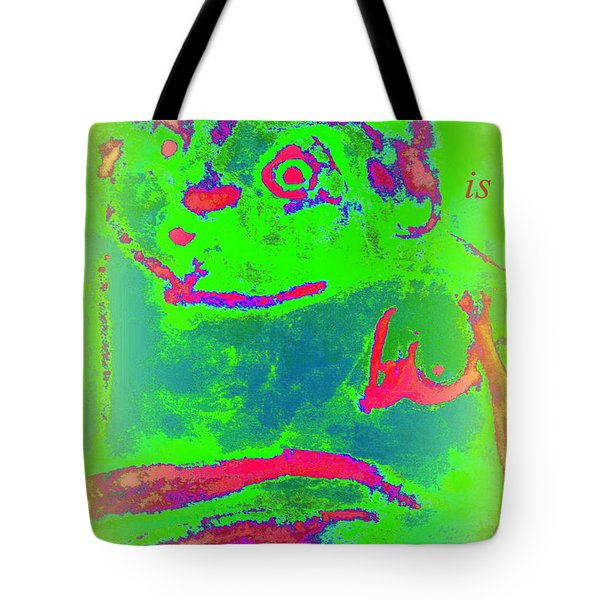 Hope Is Green If You Are A Believer  Tote Bag