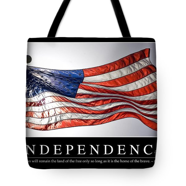 Independence Inspirational Quote Tote Bag by Stocktrek Images