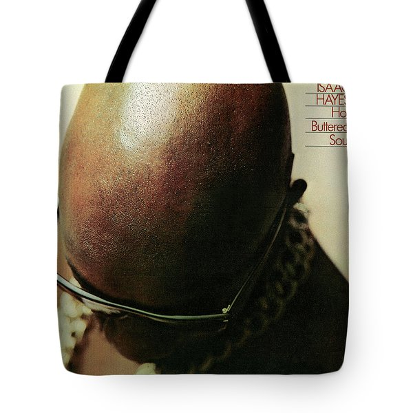 Isaac Hayes -  Hot Buttered Soul Tote Bag