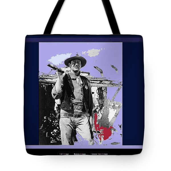 John Wayne Rio Bravo Publicity Photo 1959 Old Tucson Arizona Tote Bag