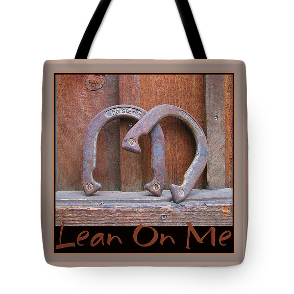 Tote Bag featuring the photograph Lean On Me by Brooks Garten Hauschild