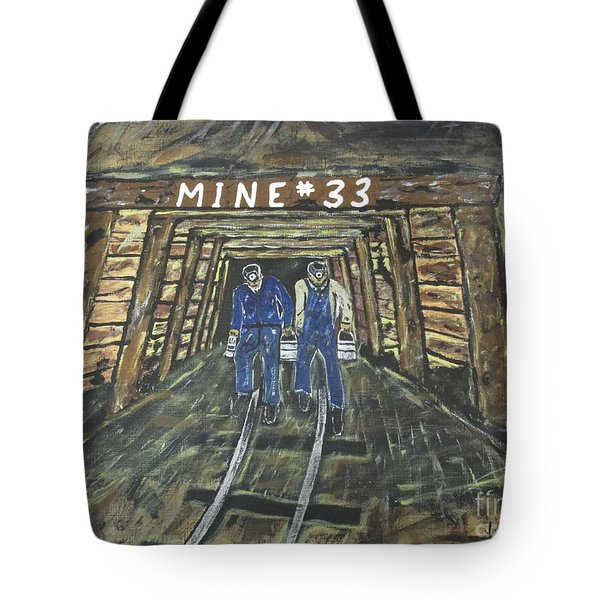 No Windows Down There In The Coal Mine .  Tote Bag