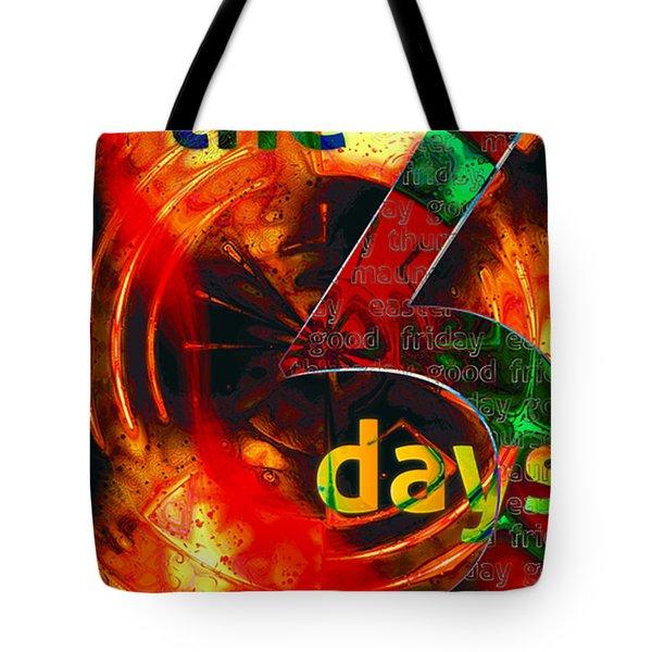 The Three Days Tote Bag