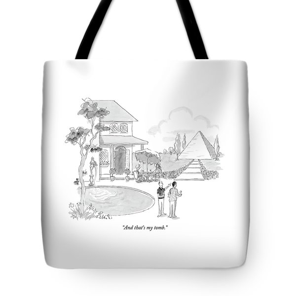 And That's My Tomb Tote Bag