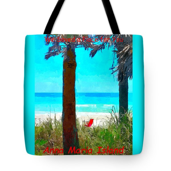 We Saved A Place For You Tote Bag