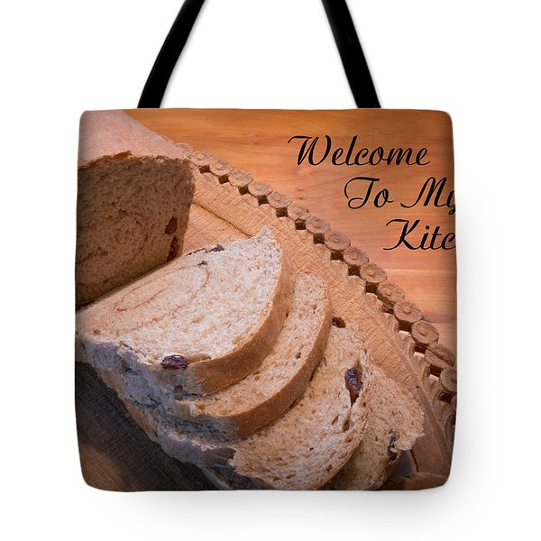 Welcome To My Kitchen Tote Bag