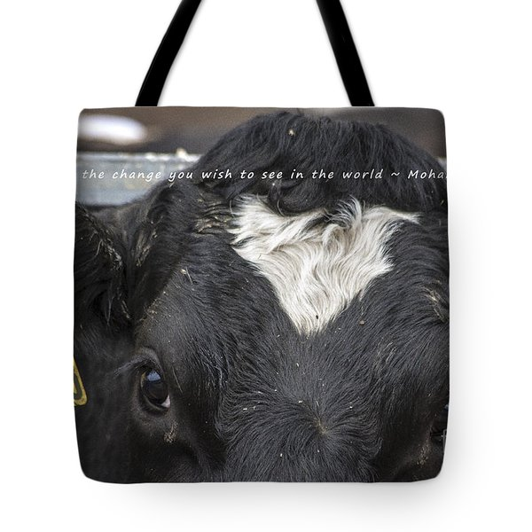 You Must Be The Change Tote Bag by Janice Rae Pariza