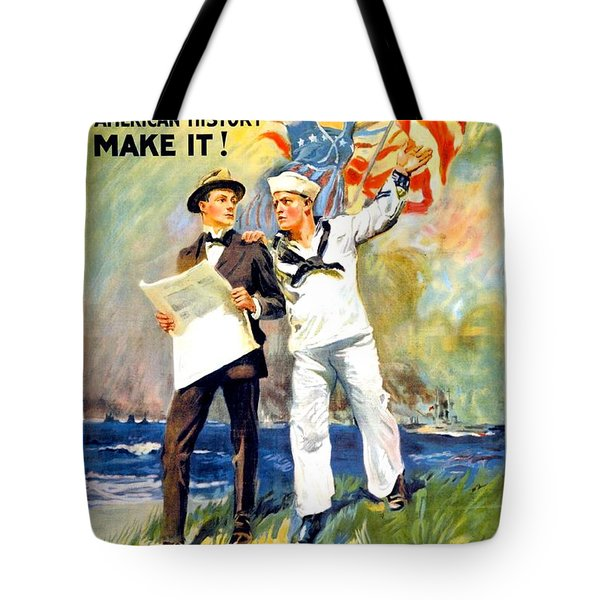 1917 - United States Navy Recruiting Poster - World War One - Color Tote Bag