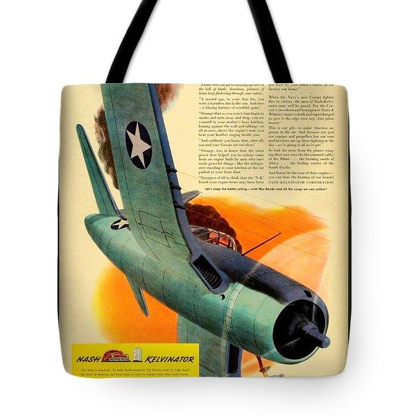 1943 - Nash Kelvinator Advertisement - Corsair - United States Navy - Color Tote Bag