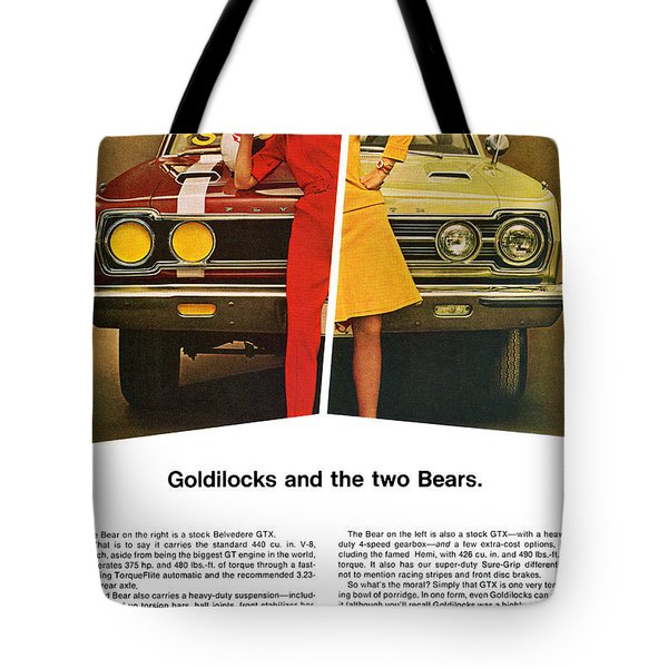 1967 Plymouth Gtx - Goldilocks And The Two Bears. Tote Bag by Digital Repro Depot