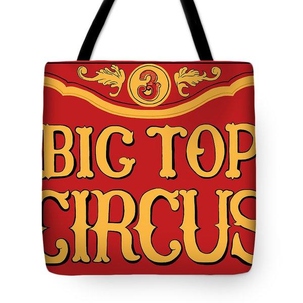 Big Top Circus Tote Bag by Kristin Elmquist