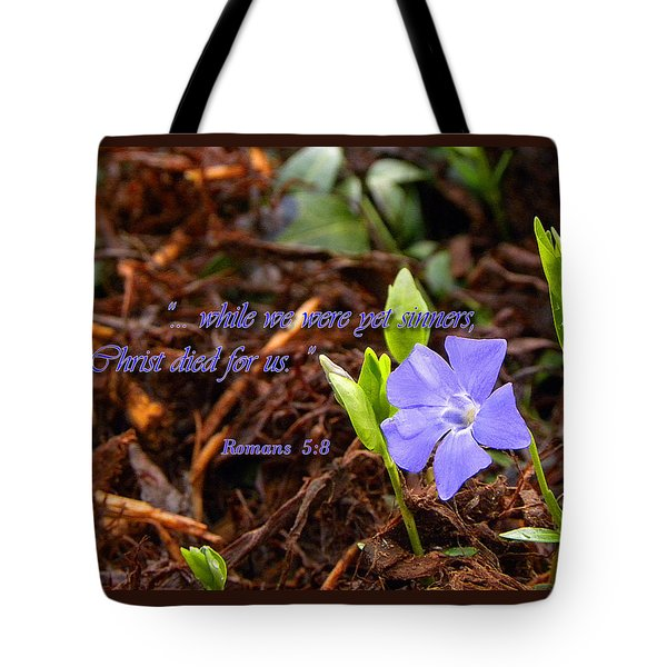 Christ Died For Us Tote Bag by Larry Bishop