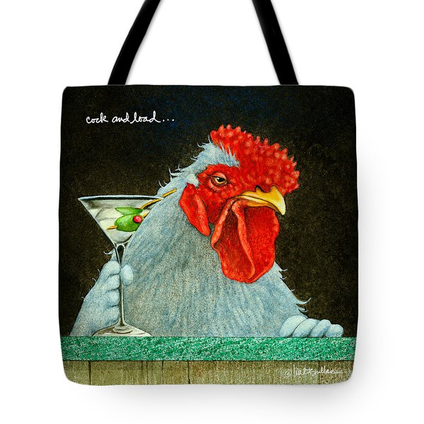 Cock And Load... Tote Bag