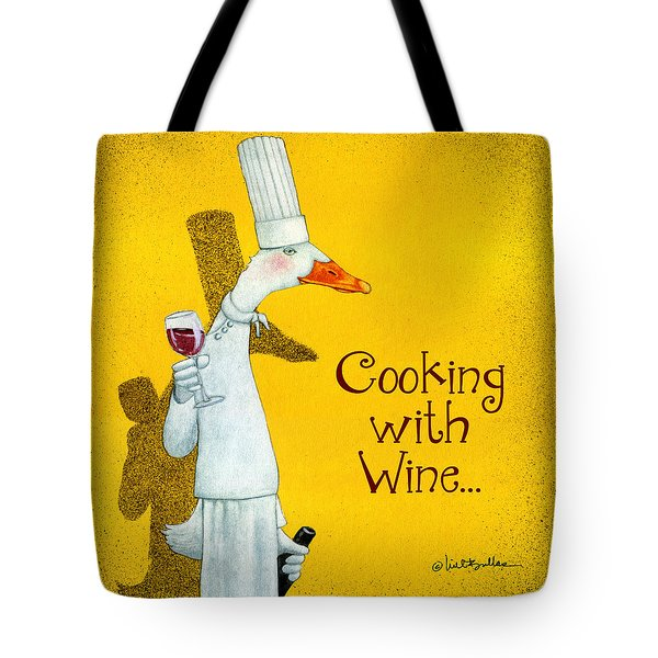 Cooking With Wine... Tote Bag