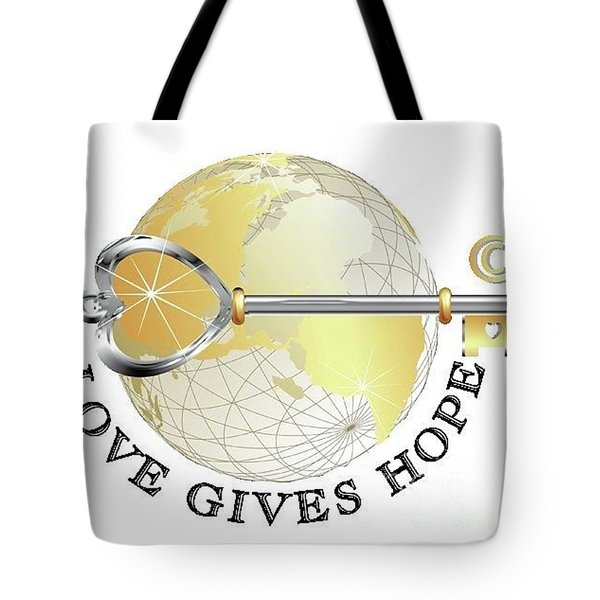 Tote Bag featuring the digital art Love Gives Hope by Laurie L