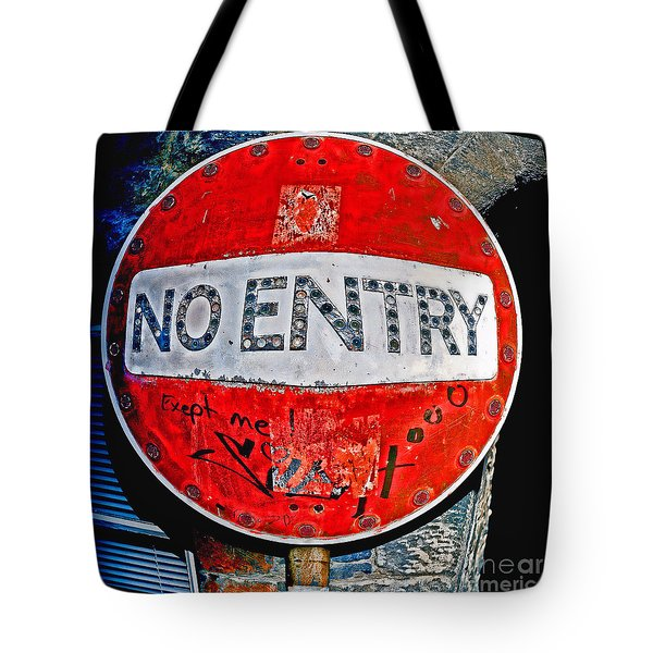 Tote Bag featuring the photograph No Entry Sign by Craig B