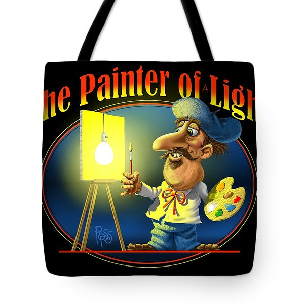The Painter Of Light Tote Bag by Scott Ross