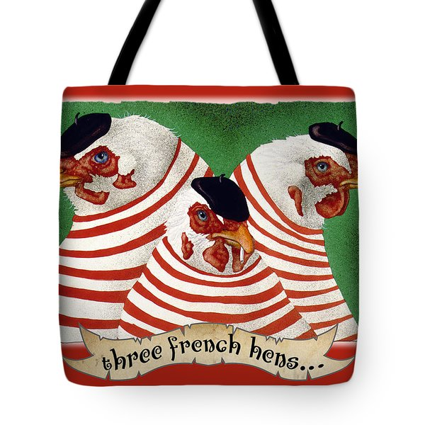 Three French Hens... Tote Bag